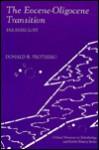The Eocene-Oligocene Transition: Paradise Lost - Donald R. Prothero