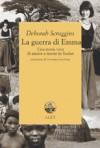 La guerra di Emma - Deborah Scroggins, Giovanna Scocchera