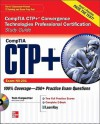 CompTIA CTP+ Convergence Technologies Professional Certification Study Guide (Exam CN0-201) [With CDROM] - Tom Carpenter