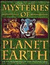 Mysteries of the Planet Earth: An Encyclopedia of the Inexplicable - Karl Shuker