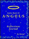 Little Book of Angels Reflections Journal - Dezra-Lehr Guthrie
