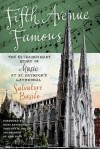 Fifth Avenue Famous: The Extraordinary Story of Music at St. Patrick's Cathedral - Salvatore Basile, Most Reverend Timothy M. Dolan