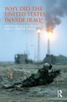 Why Did the United States Invade Iraq? - Jane K. Cramer, A. Trevor Thrall