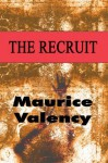 The Recruit - Maurice Valency