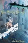 You Pretty Things - Matthew Damon