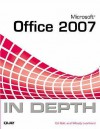 Microsoft Office 2007 In Depth - Ed Bott, Woody Leonhard