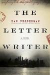 The Letter Writer: A novel - Dan Fesperman