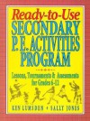 Ready-To-Use Secondary P.E. Activities Program: Lessons, Tournaments & Assessments for Grades 6-12 - Ken Lumsden