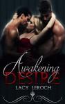 Awakening Desire - Lacy LeRoch, Dawn Pressel