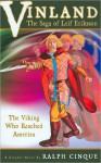 Vinland The Saga of Leif Eriksson - Ralph Cinque, Robert Rath