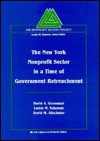 The New York Nonprofit Sector In A Time Of Government Retrenchment - David A. Grossman, Lester M. Salamon, David M. Altschuler