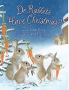 Do Rabbits Have Christmas? - Aileen Fisher, Sarah Fox-Davies