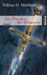 Das Paradies Der Schwerter - Tobias O. Meißner