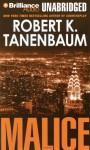 Malice - Robert K. Tanenbaum, Mel Foster