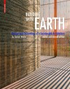 Building with Earth: Design and Technology of a Sustainable Architecture - Gernot Minke