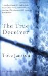 The True Deceiver - Tove Jansson