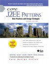 Core J2EE Patterns: Best Practices and Design Strategies - Deepak Alur, Dan Malks, John Crupi, Grady Booch, Martin Fowler