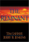 The Remnant : On the Brink of Armageddon - Tim LaHaye, Jerry B. Jenkins