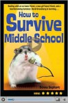 How to Survive Middle School - Donna Gephart