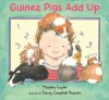 Guinea Pigs Add Up - Margery Cuyler, Tracey Campbell Pearson