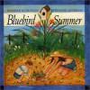Bluebird Summer - Deborah Hopkinson, Deborah Hopkinson