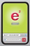 e Squared - Matt Beaumont