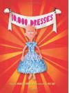 10,000 Dresses - Marcus Ewert, Rex Ray