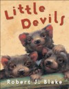 Little Devils - Robert J. Blake
