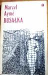Rusałka - Marcel Aymé