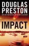 Impact - Douglas Preston