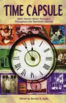 Time Capsule: Short Stories About Teenagers Throughout the Tweniteth Century - Donald R. Gallo