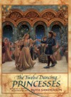 The Twelve Dancing Princesses - Ruth Sanderson