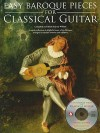 Easy Baroque Pieces for Classical Guitar [With CD (Audio)] - Jerry Willard