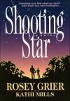 Shooting Star - Rosey Grier, Kathi Macias