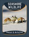 Seashore Wildlife Nature Activity Book - James Kavanagh, Raymond Leung