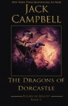 The Dragons of Dorcastle (The Pillars of Reality) (Volume 1) - Jack Campbell