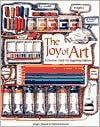 The Joy of Art: A Creative Guide for Beginning Painters - Serge Clement, Marina Zamen