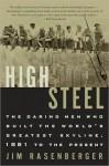 High Steel - Jim Rasenberger