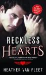 Reckless Hearts - Heather Van Fleet