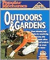 Popular Mechanics Outdoors & Gardens - Popular Mechanics Magazine