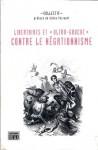 Libertaires et « ultra gauche » contre le négationnisme - Collectif, Gilles Perrault