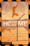 HC and Me, Year 1: The Heidelberg Catechism for Christian Living - Bob Rozema