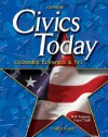 Civics Today; Citizenship, Economics, and You, Student Edition - Gary E. Clayton, John J. Patrick, David C. Saffell