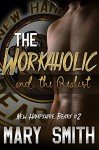 The Workaholic and the Realist (New Hampshire Bears Book 2) - Mary Smith, Rebecca Cartee