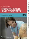 Timby Fundamental Nursing Skills and Concepts 10e & Prepu and Taylor's Video Guide to Clinical Nursing Skills 2e Package - Lippincott Williams & Wilkins