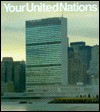Your United Nations: The Official Guide Book - United Nations