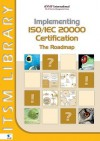 Implementing ISO/IEC 20000 Certification: The Roadmap - David Clifford