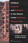 Political Violence and Stability in the States of the Northern Persian Gulf (1999) - Daniel L. Byman