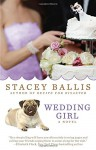 Wedding Girl - Stacey Ballis