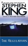 The Regulators - Stephen King, Frank Muller